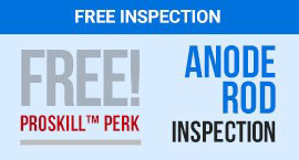 Free Anode Rod Inspection - Yes, This Really Is A Thing And It Is Important